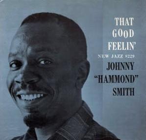 Johnny Hammond Smith - That Good Feelin - 1959