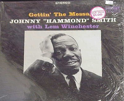 Johnny Hammond Smith - Gettin' The Message 1960