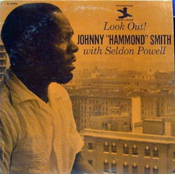 Johnny Hammond Smith - Look Out! 1962