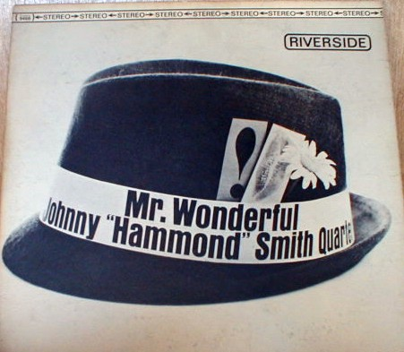 Johnny Hammond Smith - Mr. Wonderful 1963