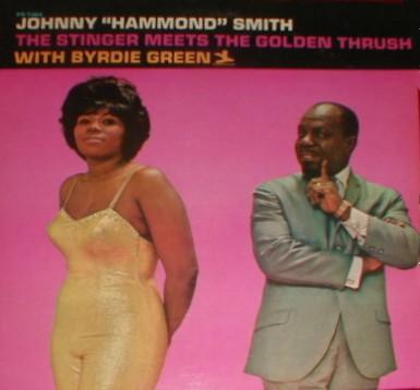 Johnny Hammond Smith - The Stinger Meets The Golden Thrush 1966